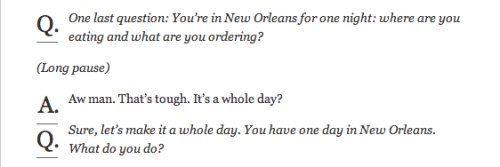 I asked Wendell Pierce how'd he spend one day in NOLA if he only had one day to spend and it almost melted his brain.