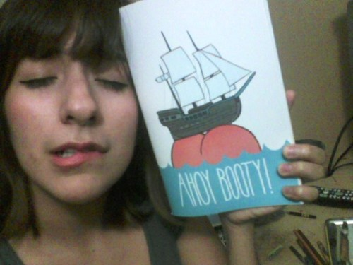 yeahyeahyazmin:  You guys….. it came…. my Ahoy Booty buttzine.. /whispers/ yes~ it hurts so good  Gonna reblog every single babe who takes a pic of herself with the zine. Tag it #ahoybooty so I can find your sexy asses.