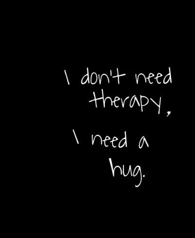 …I just really need somebody to talk to…
