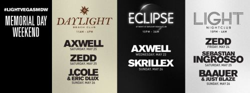 LIGHT LAS VEGAS MEMORIAL DAY WEEKEND LINEUP!!!