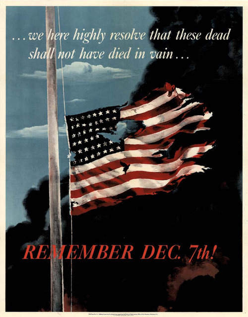 "greatestgeneration:  ""Remember Dec.7th!"" aka one of the first posters designed and produced post-Pearl Harbor. Things got real…Find out more about the ""Price Of Freedom"" at the National Museum of American History."