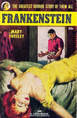 vintagegal:  Frankenstein by Mary Shelley- Lion Books, 1953 (x)