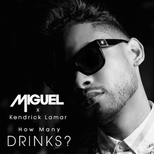 New Music: Miguel Ft. Kendrick Lamar - How Many Drinks. (remix) Coming off their dope cover shoot with vibe Grammy Nominee & Kendrick Lamar team up for the anticipated remix to his single 'How Many Drinks' featuring a new verse from Kedrick Lamar. The video was recently shot out in Los Angeles and should be dropping soon. In other news, Miguel will be brining back his 'Art Dealer Chic' series this summer with 3 more EP. (click here to listen)