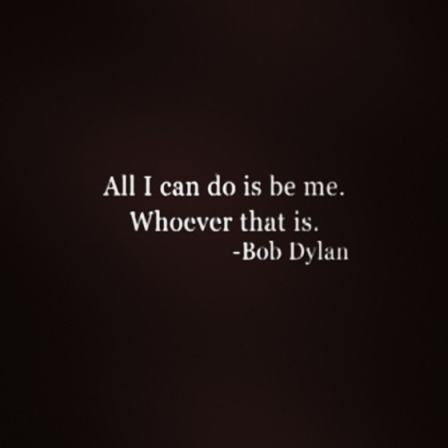 daisyfaaaaay:  #bobdylan #quotations #favourite #music #imnotthere