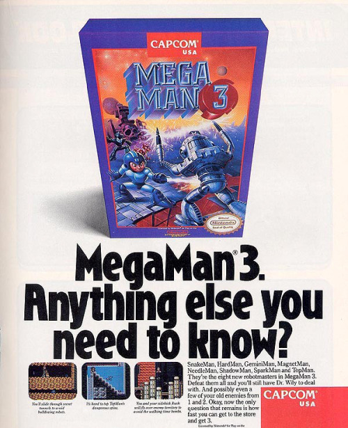 videogameads:  MEGA MAN 3 CapcomNES1990  Source: capcom-unity.com Boys and girls, feel free to send me questions and requests!I'll be glad to asnwer you guys!FiLL MY MESSAGE BOX!