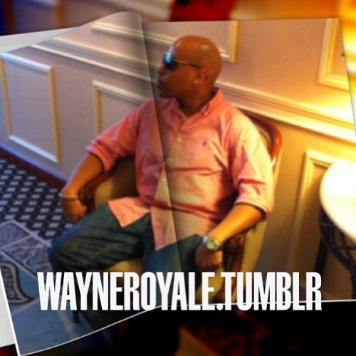 Check out my articles & blogs at www.wayneroyale.tumblr.com