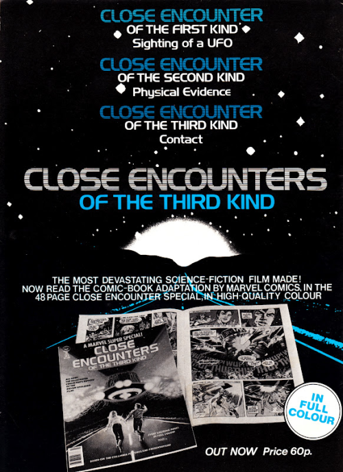 An advert promoting Marvel's comic adaptation of Close Encounters of the Third Kind.  Source: Starlogged