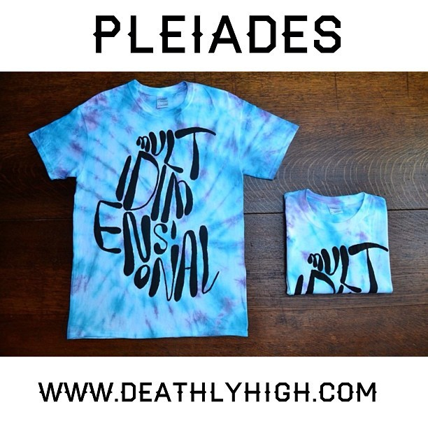 PLEIADES now on sale!  LIMITED EDITION   www.deathlyhigh.com   #illustration #apparel #psychedelic #tiedye #deathlyhigh #pleiades #multidimensional #shirts #typography #picoftheday #instago