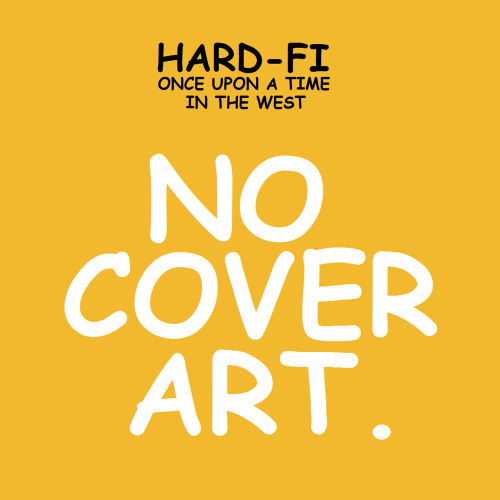 Paint #086 Hard-Fi - Once Upon A Time In The West (2007)