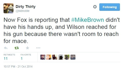 iwriteaboutfeminism:The police and the media are trying to change the message- and the truth- of what happened to Michael Brown.Tuesday, October 21st
