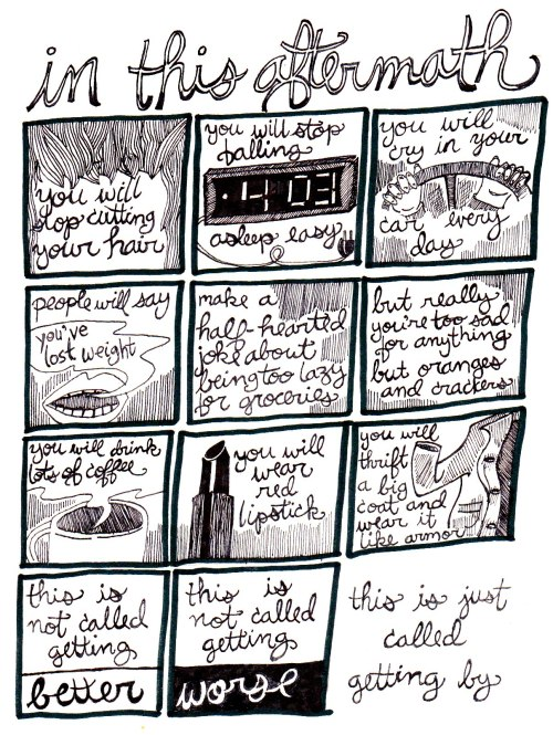 "coffeespoonszine:  this is a comic about missing my mom.  This is beautiful and true, and I want to share it with the world and tell everyone, ""getting by is okay.""   Sometimes that's all you manage, and that's alright."