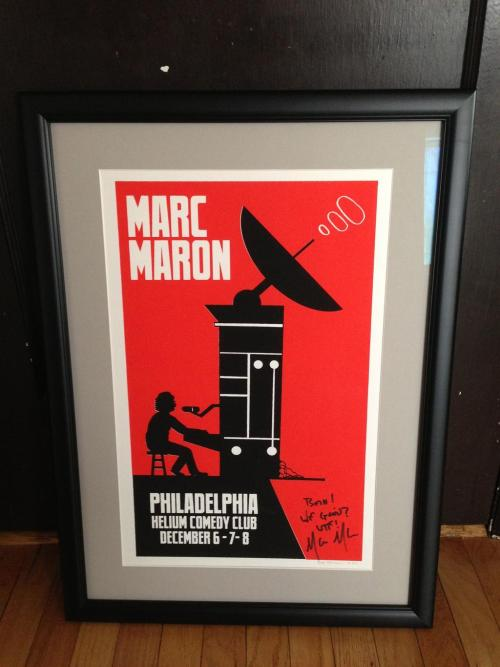 Get yourself a signed, hand silk-screened WTF with Marc Maron poster signed by both Marc and myself at the WTF merch site! Limited edition of 50.