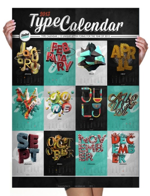 designersof:  Type Calendar | 12 unique type forms for each month this year! Check them out in delicious detail and check my blog out if you're interested in new things I'm working on :)