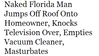 gengaroo:  florida man continues to be a menace to society  god damnit, Florida Man.