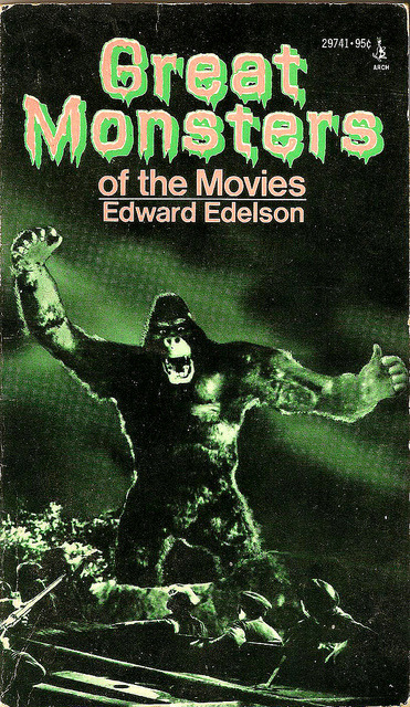 Great Monsters Of The Movies by Edward Edelson (1970s)