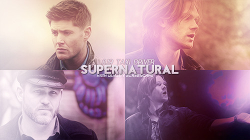 Done capping. View them here @http://www.homeofthenutty.com/supernatural/screencaps/index.php   Supernatural 8.19 Taxi Driver
