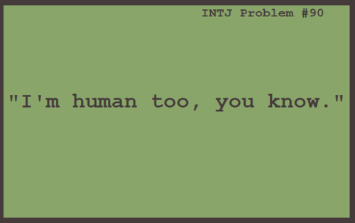 intj-problems:  Submitted by Anonymous.