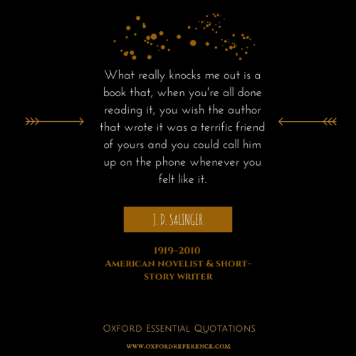 oupacademic:  Oxford Essential Quotations is a freely accessible and easily searchable online collection of quotations based on the Concise Oxford Dictionary of Quotations and Oxford Quotations by Subject.