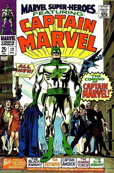 Marvel Super-Heroes #12 The first appearance of Captain Marvel. I always dug this suit over the one he was known for.