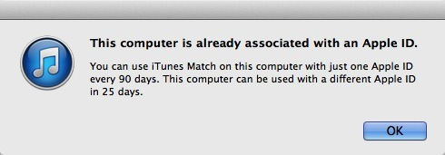 This is happening on my iMac @ home. You know why? I do. When iTunes 11 came out, I installed it on my PC @ work. Then I turned on iTunes Match to see all my music library. I was impressed to be able to see and play my music on this computer while working.  Back home, I recently tried to download a music song from iCloud because I wanted the song to be on my computer. This is when I got this warning. What a shame.  iTunes Match prevents us from listening to our music wherever we want. This is the worst iCloud constrain that I discovered. What is this silly rule probably imposed to Apple from the recording music companies?