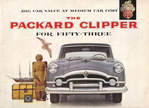 1953 Packard ClipperCredit: RoadKing 007 on Flickr via the Older Automobile Magazine Ads group pool.