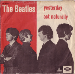 "The Beatles ""Yesterday"" / ""Act Naturally"" Single - Odeon Records, Denmark (1965)."