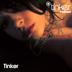 Tinker Podcast Presents Tinker