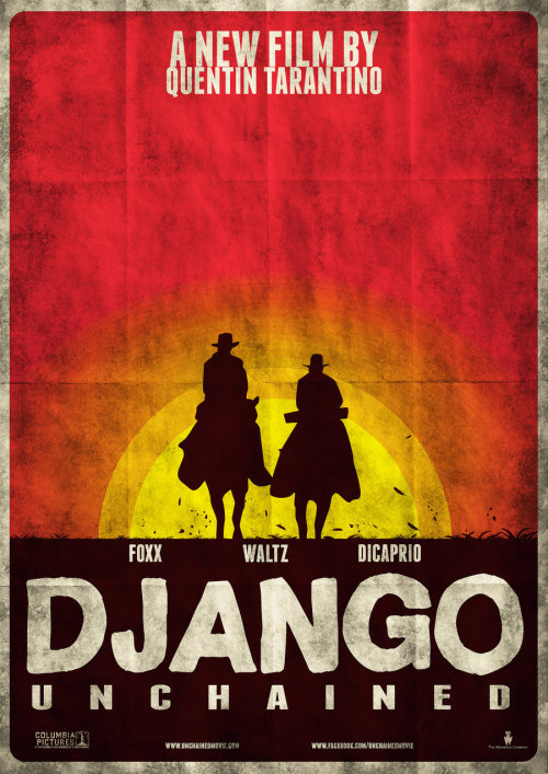 fuckyeahmovieposters:  Django Unchained by JSWoodhams  Submitted by yeezycudder  Really want to see this…