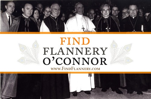"Hint: Find Pope Pius XII first!via www.FindFlannery.com:""In May 1958 Flannery O'Connor and her mother were given a pilgrimage to Lourdes. From there they went to Rome and were granted an audience with Pope Pius XII [Eugenio Pacelli], the last Roman Pontiff of the Catholic Church before the reforms of Vatican II and Pope John 23rd. Pius XII, who would die soon after the photograph, was the grandest of the last two centuries.""   - W. A. Sessions, editor of A Prayer Journal, by Flannery O'Connor (FSG, November 2013)"