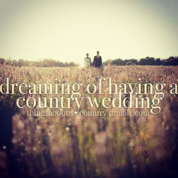 😍 #hellyeah #country #wedding #onedayy #dream