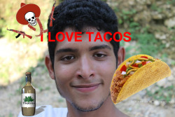 I love tacos, and you?