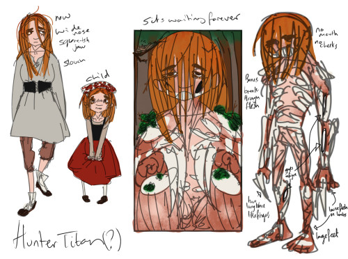 W00t! This time my doodle was of a Attack on Titan oc >¬> heh heh. SPOILERS. [[MORE]] She is part of the group of humans-that-can-turn-into-titans-and-live-outside-of-the-walls. Poppy I think I'll call her. A quiet kid that generally follows orders but never puts her heart into any of it, as a child she was more emotional and cautious. Now in her teens she is more carefree and absent-minded, as she can switch herself off for long periods of time her mental capabilities (see: verbal skills) take a while to boot up. Overall she's the type to not pick sides and just do what-ever is immediately good for her (she has fore-thought but tends to just not care). Her titan form is that of a rather short titan that's flesh disappears towards it's limbs and has bones poking out of it's flesh all over. It's most noticeable features are it's two blade like fingers on each hand and it's lack of a mouth(and cheeks), giving it It's nick-names; The Hunter Titan/The Mute Titan. Her special skill is patience, she can literally spend years sat in one space, letting things grow on her and not getting tired(unless she moves). She is not a fast runner but otherwise her reactions are deadly-quick, unfortunately these bursts of fast movement wear down her energy quickly so she turns to wait until the perfect moment to strike.