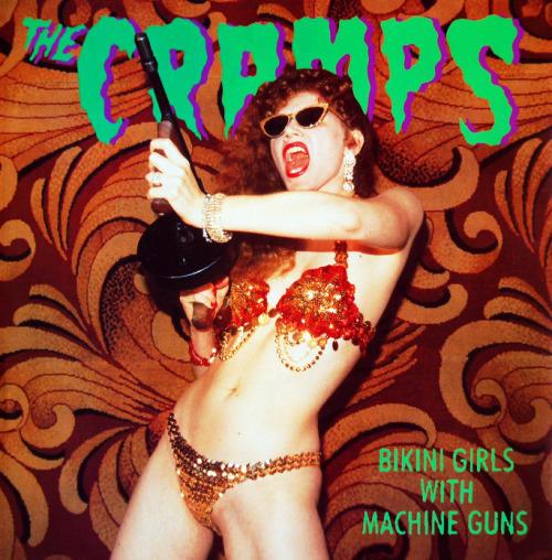 "The Cramps - Bikini Girls With Machine Guns 12""single (1990)"