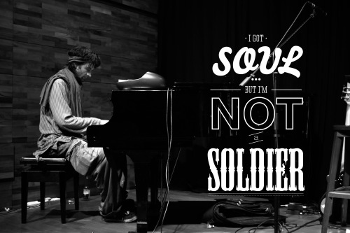 """I got soul, but I'm not a soldier""  Photography, Typography & Design by Ramesh Weston http://www.behance.net/ramesh_weston http://thoughts-and-chasing.tumblr.com/"