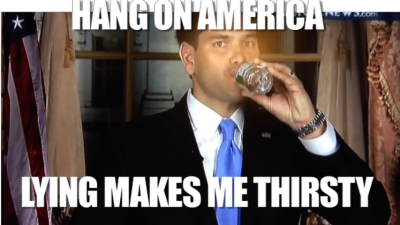 myhappymachine:  Hang on America.  Lying Makes Me Thirsty.