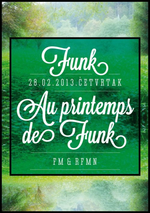 Au printemps de Funk  Thursday, February 28, 2013