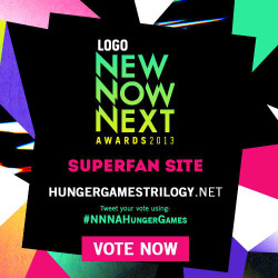 HungerGamesTrilogy.net is nominated for NewNowNext Superfan Site award. Vote for us http://www.newnownext.com/awards/2013/superfan-site/ #NNNAHungerGames #NNNAwards