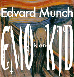 "Just a Re-Blog from my new Blog.  Edvard Munch is an emo-kid, and if I'm the first to say this, then I'll say it with out shame or fear of ridicule. Edvard Munch is an emo kid. I say this because I am a reformed emo-kid. I understand the displacement one would feel coming from an otherwise privileged house hold with a dysfunctional family dynamic, and as they say, birds of a feather flock together. So again, let me repeat this statement- Edvard Munch, is an emo-kid.  Now admittedly I do not know the man in person, and my knowledge of him is quantified by the information available to me on wiki-pedia, not an entirely reputable source of Art history, but the point is before I made my bold statement I did a background search, all be it a shallow one, on this man.  My rational for cataloging Edvar Munch as an emo-kid (a side from my own brief stint in this role during adolescents) is yet again, at best, an elementary examination of this man's artwork. However, as I am also an artist, and I too struggle with titles. I find that his work and titles he gave them, speaks volumes to this label. Or rather the label I have just assigned him, suits the somewhat juvenile melodramatic fashion in witch he produced his work.  My most recent trip to the MOMA, in Manhattan, has brought this fact to my attention.  After a disappointing viewing of the latest and apparently greatest cotemporary installation available to the MOMA, entitled ""pollen"", I decided to seek refuge on the upper floors of the museum. Mostly to photograph ""Pollen"" and text scathing comments to my friends, but also in order to gain some perspective on the chronicles of Modern Art.  After enjoying the geometric awareness of Cézanne and the obsessive paint-by-number-like skill of Seurat, I journeyed to the back where, now on exhibit is the colorful pastel version of ""The Screamer"", along with other incomplete and, in my opinion, sloppy prints and sketches by our favorite emo-kid, Edvard Munch.   Now most artists are emotional, some more than others. Some have more issues than the republican party has with our black president, but this label is so befitting of the art work created by this man, that I believe if this man was condemned to being an adolescent and young adult during the 21st century, he would have a DeviantArt account devoted to his melancholies. This is not an insult to those who found fame for their talents on this website. But it is an admission to the wealth of hormone drenched visual and textual pieces created by teens across the nation and more.  I myself have quite a bit of my work from high school catalogued and forgotten on DeviantArt, and like the password to the account I hope it stays forgotten. The point is Edvard Munch's work has the same flavor that much of the work on this site has.  It wasn't an immediate conclusion that came to me when I decided that Munch is an emo-kid. Or that, if born in this time period and raised in the suburbs of most any developed nation (particularly America), he would display his work on DeviantArt. It was three walls to the left after the ""screamer"" that I came up with this assessment. Specifically, after staring at "" The Vampire"" for 30 seconds, snickering to myself like a smug self satisfied, for lack of a better word, bitch, I thought to myself, if Edvard Munch were a classmate of mine he would be an emo kid too. And he too would be condemned to Deviant art's Catalogue of adolescent angst. Then I turned around and saw the picture titled ""Angst"" and I had to leave before I burst out laughing.  Now my assessment of this man's hypothetical life among my peers and his ""high school"" niche's label is completely anecdotal. I also understand the amount of baggage this man must have been carrying around, as well as what I would suspect was some crippling bouts of depression. But this doesn't diminish the shear comedic value of this man's dramatizations of emotions. ""Angst"" ""the Screamer"" "" Vampire"", all of these works and more are just portrayals of how direct and honestly his intention to express his sadness was. This is what being an emo-kid is and was about, to express the depth of ones dark emotions.  So labeling Edvard Munch as an emo-kid is not an insult, it's an affirmation of his anguish.  And to laugh at this man's theatrical portrayals of pain is not an act of my dismay towards his popularity, or his artwork's place in a museum. It is me laughing at myself, laughing at a 16 year-old who locked herself in a room for 3 days because the girl she loved didn't love her back. I am re-living my melodramas through his body of works. Not just ""The Scream"", or ""The Vampire"", or ""Angst"", but all of it as one. And this is exactly what we look for in art, a means to connect, emote, and reflect.  To over look Edvard's other pieces for the pastel of ""The Screamer"" is to ignorer the other dark emotions that fill our hearts. Edvard does an excellent job at communicating to us, the viewer, dark emotions, we just chooses to look at the most exaggerated."