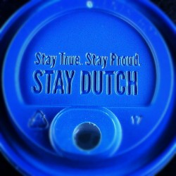 Stay true, stay proud, stay Dutch #dutchbros  #chi #perfectforacoldday #yum