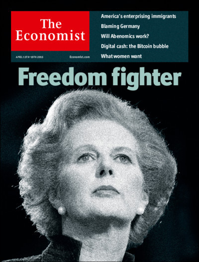 theeconomist:  Tomorrow's cover today: now especially, the world needs to hold fast to Margaret Thatcher's principles.  Do yourself a favor and stop reading garbage like this magazine.