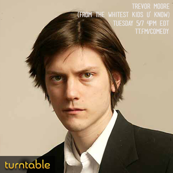 This afternoon, come hang with Trevor Moore from The Whitest Kids U' Know in the comedy room. He'll be on at 4PM ET but 'til then, get ready by watching his most recent bit on The Tonight Show here.