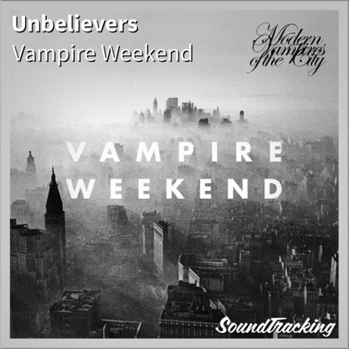 "Para iniciar el día #VampireWeekend y su #ModernVampiresOfTheCity #MVOTC ♫ ""Unbelievers"" by Vampire Weekend 