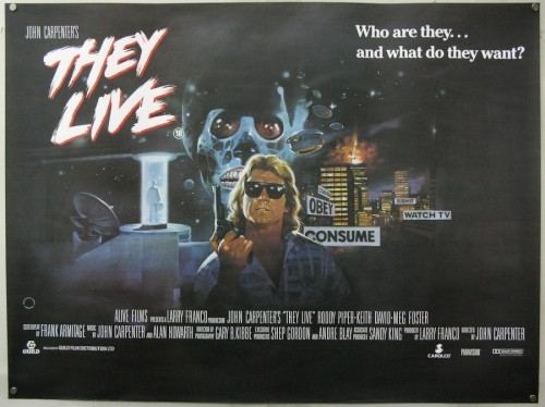 "johnzombi:  johnny-dynamo:  ""They Live"" (1988)  I want this Poster!"