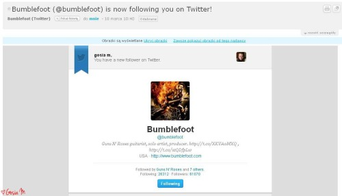 holy shit! Bumblefoot from Guns N' Roses added me on twitter - omfg, just like heaven! so now I'm one of these lucky people [26.396] who he added… hell yes! \m/