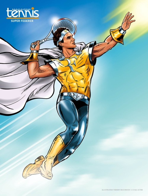 Federer Super Hero - now and always for me