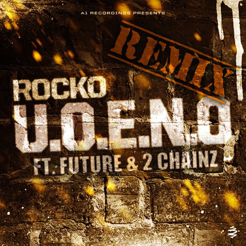Rocko - U.O.E.N.O. (Remix) ft. 2 Chainz & Future Here's remix number three of Rocko's single this time featuring 2 Chainz.   Previous: Rocko - U.O.E.N.O. ft. A$AP Rocky & Future