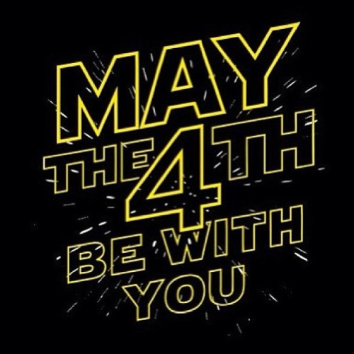 Happy May the 4th to all my nerds! #maythe4thbewithyou #starwars