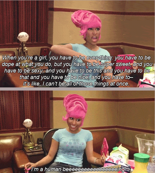 thatneedstogo:  14 Important Pieces of Life Wisdom From Nicki Minaj - Buzzfeed Nicki be knowing, y'all
