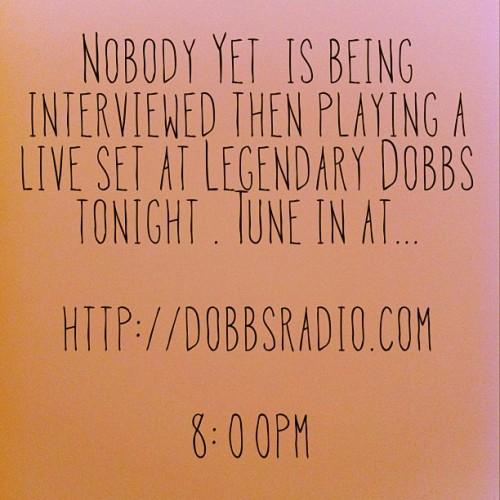 nobodyyet:  Tonight!!!!! #nobodyyet #legendarydobbs #dobbs #philly #philadelphia #radio #live