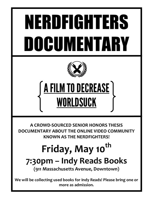 nerdfightersdocumentary:  The Indianapolis screening of A Film to Decrease Worldsuck is just days away! FIND MORE INFORMATION ABOUT THE EVENT HERE! Invite your friends!